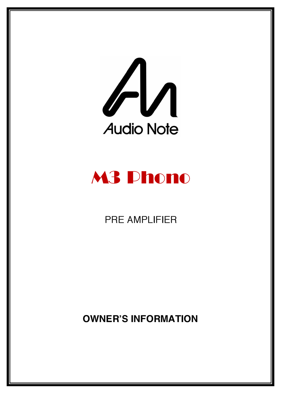 AUDIO NOTE M3 PHONO OWNER'S INFORMATION Pdf Download