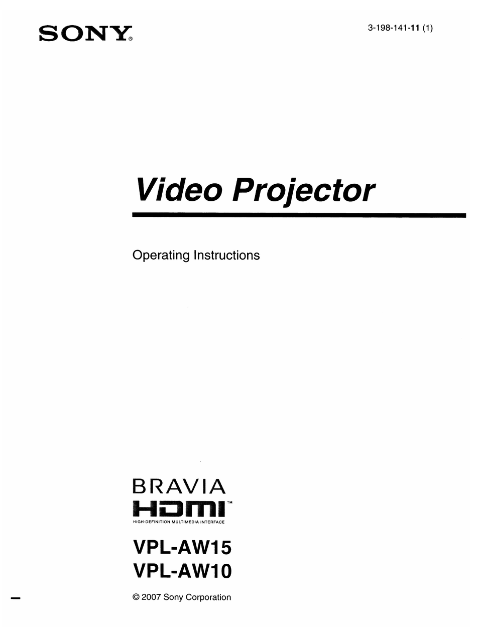 SONY BRAVIA HDMI VPL-AW15 OPERATING INSTRUCTIONS MANUAL