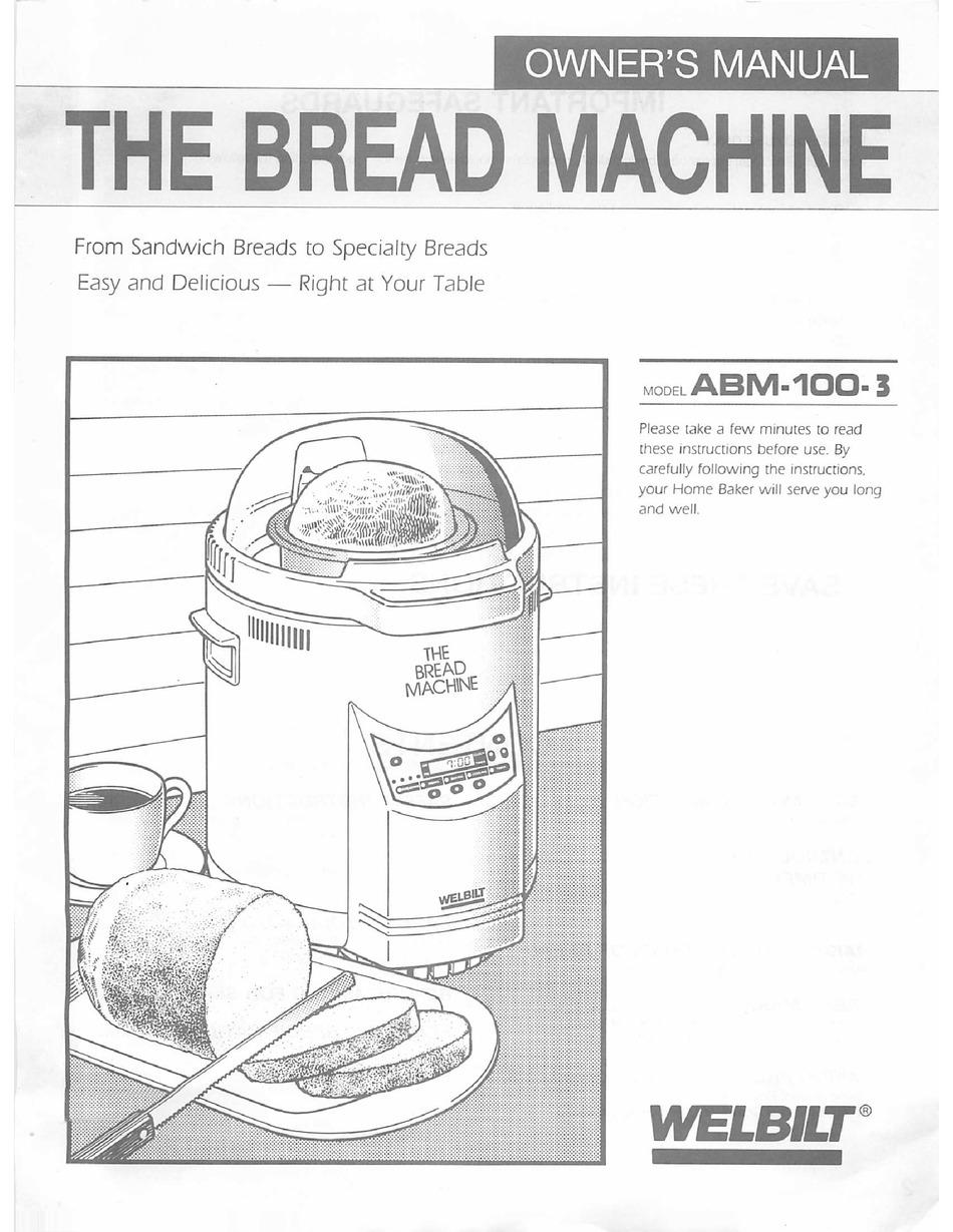 Welbilt Bread Machine Recipes : Welbilt bread machine