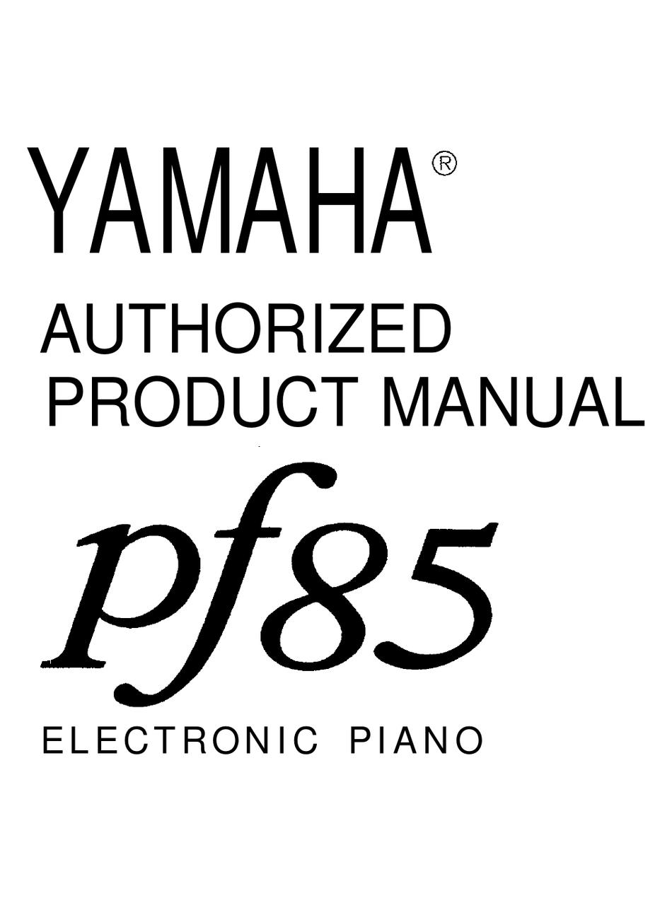 YAMAHA PF85 AUTHORIZED PRODUCT MANUAL Pdf Download