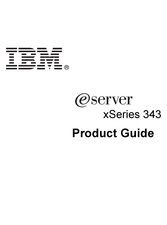 IBM @SERVER XSERIES 343 PRODUCT MANUAL Pdf Download
