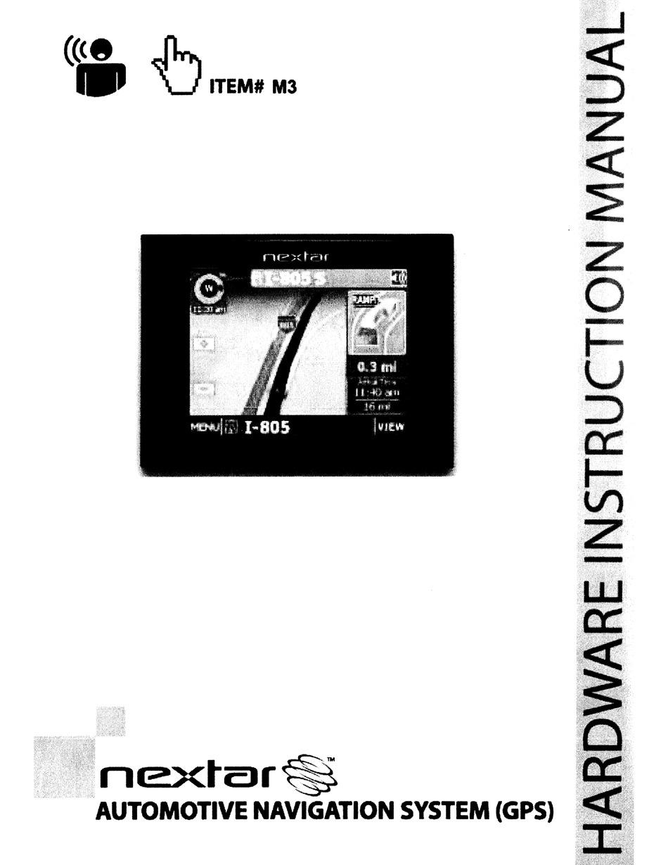 NEXTAR AUTOMATIVE NAVIGATION SYSTEM INSTRUCTION MANUAL Pdf