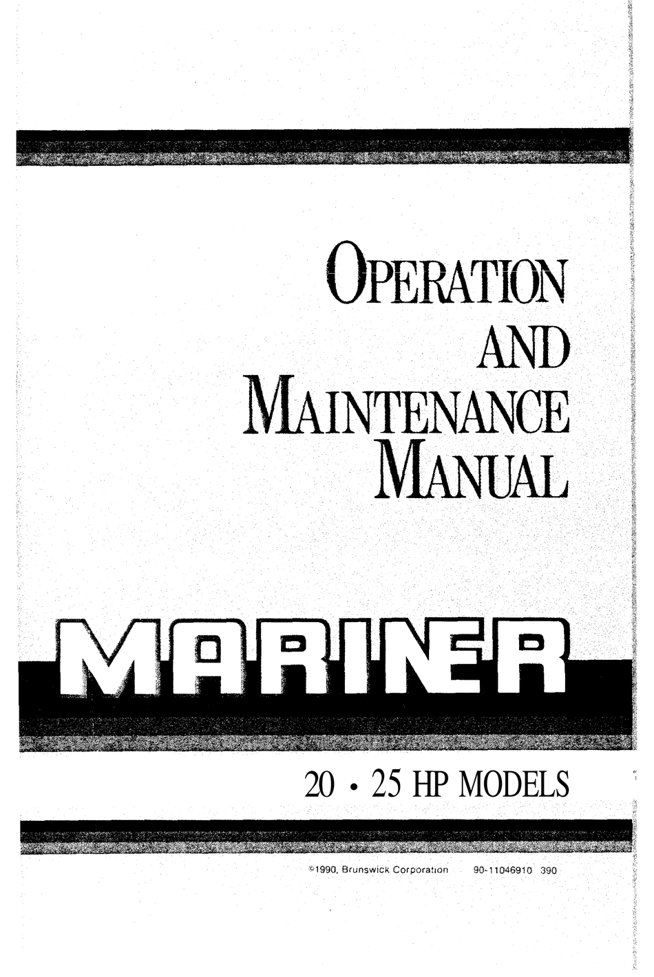 MARINER 20 HP OPERATION AND MAINTENANCE MANUAL Pdf