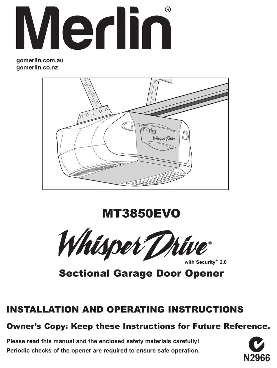 MERLIN WHISPER DRIVE MT3850EVO INSTALLATION AND OPERATING
