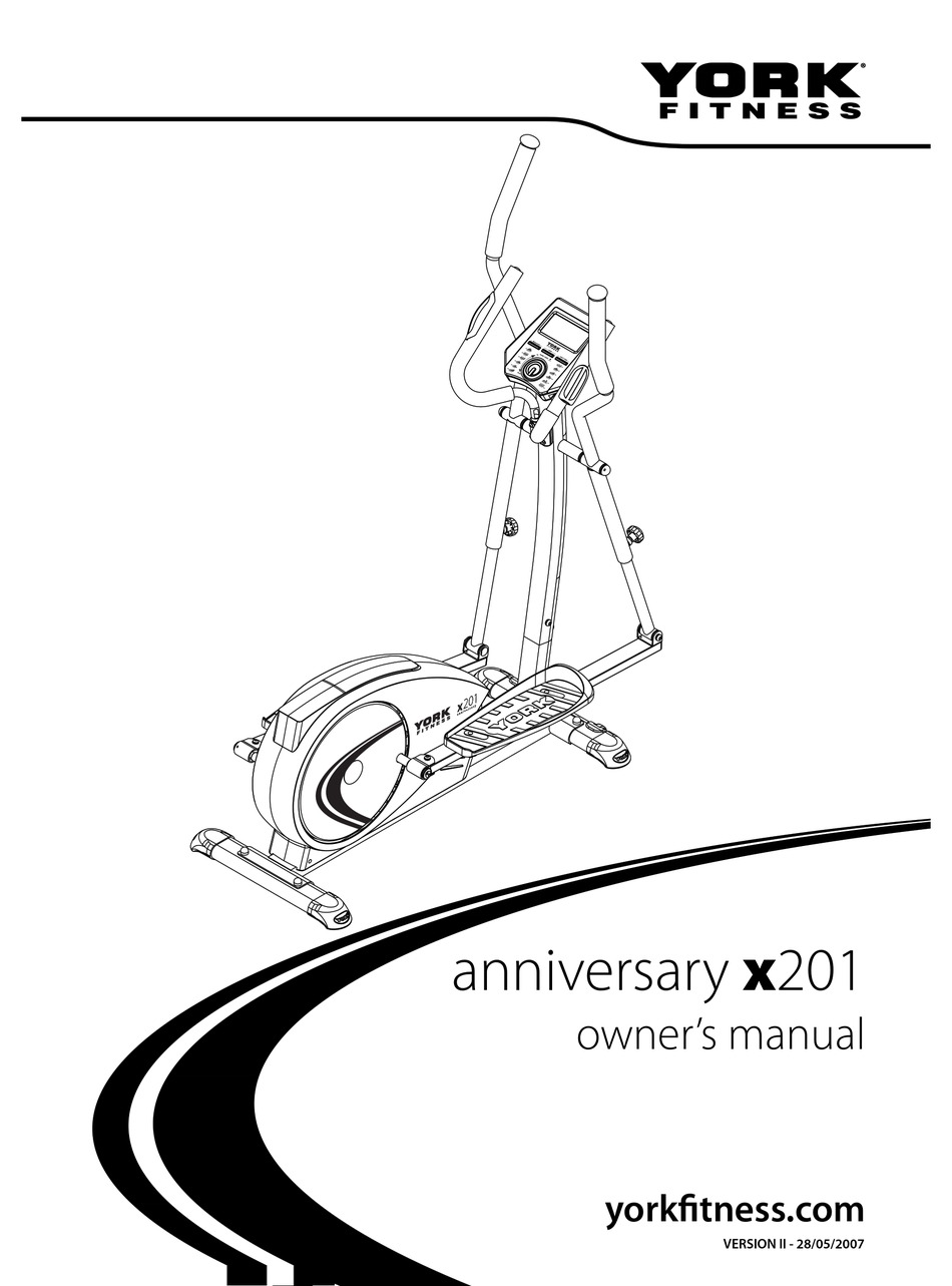 YORK FITNESS ANNIVERSARY X201 OWNER'S MANUAL Pdf Download