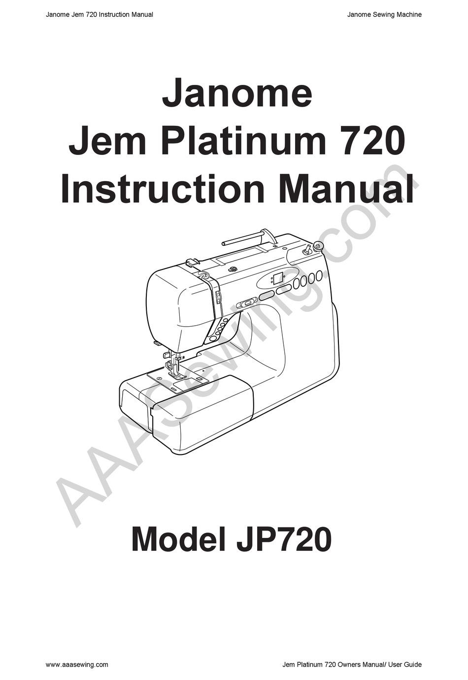 JANOME JEM PLATINUM 720 INSTRUCTION MANUAL Pdf Download