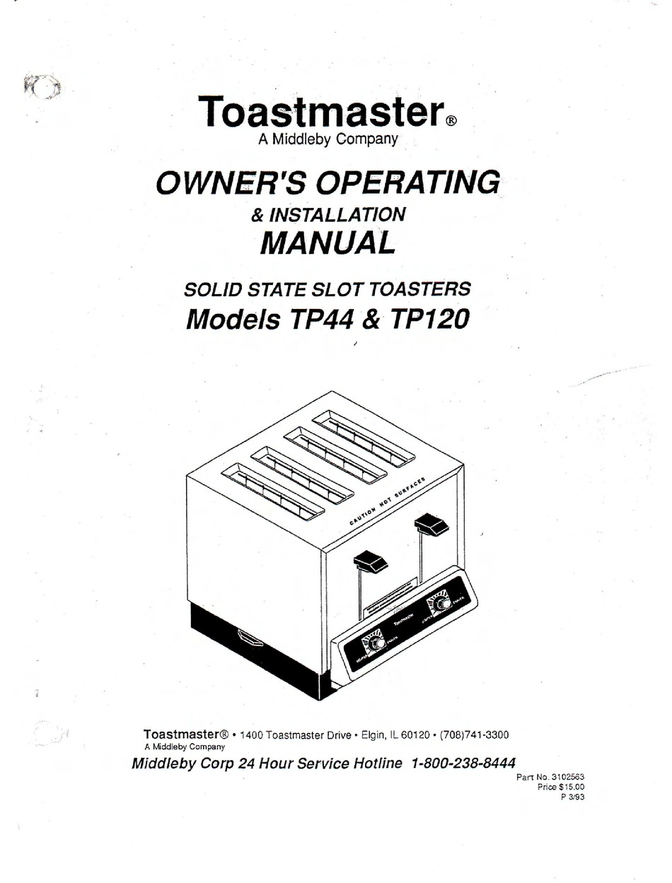 TOASTMASTER TP44 OWNER'S OPERATING & INSTALLATION MANUAL