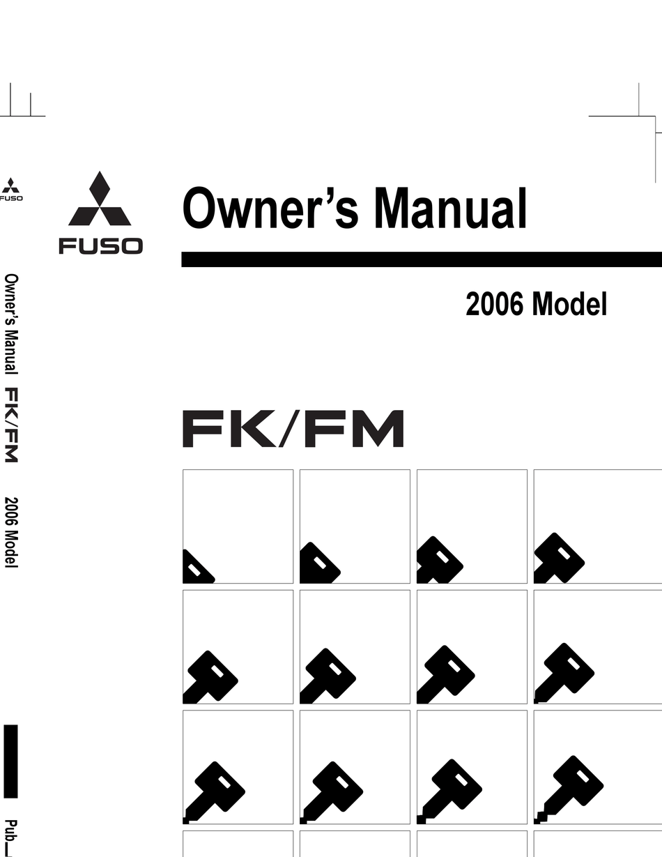 MITSUBISHI FUSO FK/FM 2006 OWNER'S MANUAL Pdf Download