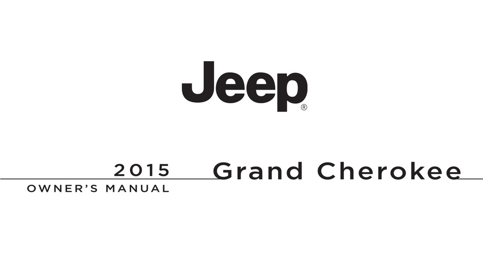 JEEP GRAND CHEROKEE 2015 OWNER'S MANUAL Pdf Download