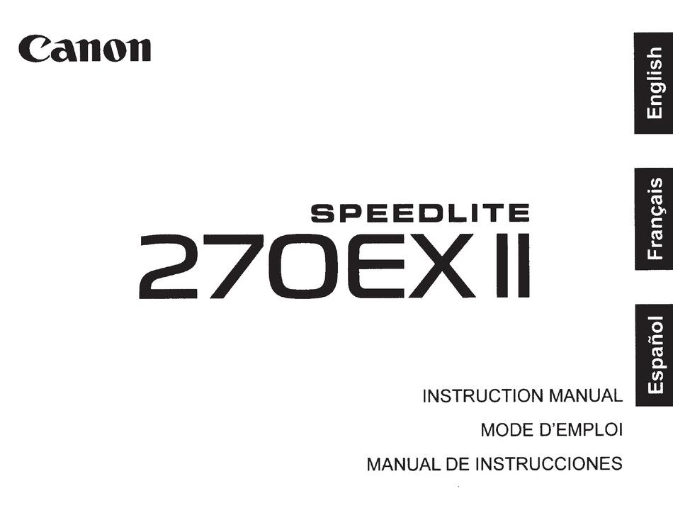 CANON SPEEDLITE 270EX II INSTRUCTION MANUAL Pdf Download