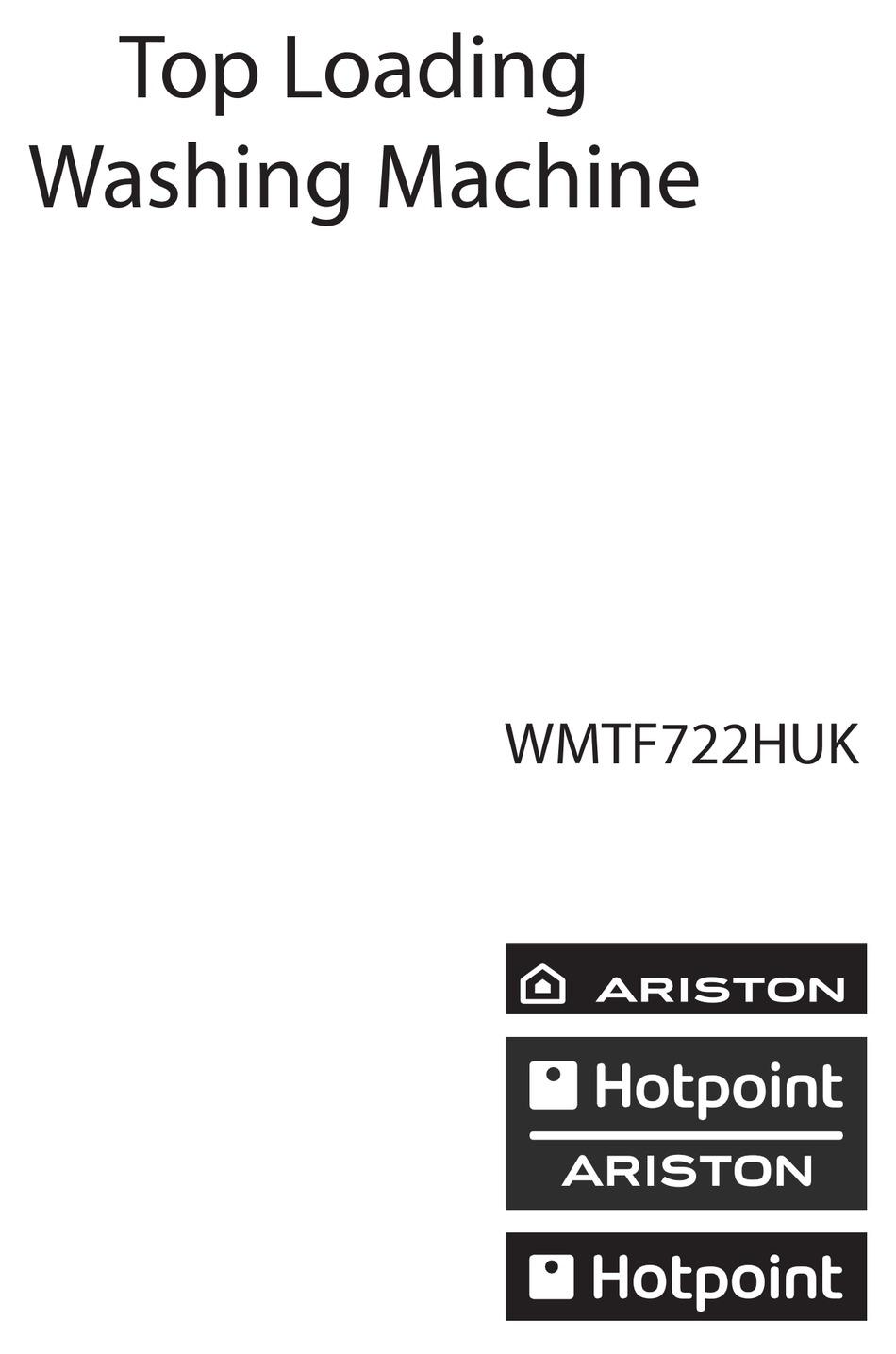 HOTPOINT ARISTON WMTF722HUK USER MANUAL Pdf Download