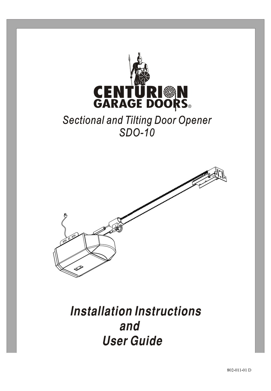 CENTURION SDO-10 INSTALLATION INSTRUCTIONS AND USER MANUAL