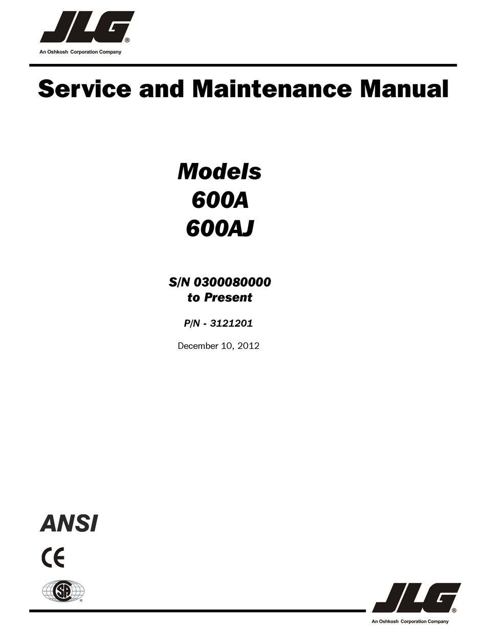 JLG 600A SERVICE AND MAINTENANCE MANUAL Pdf Download