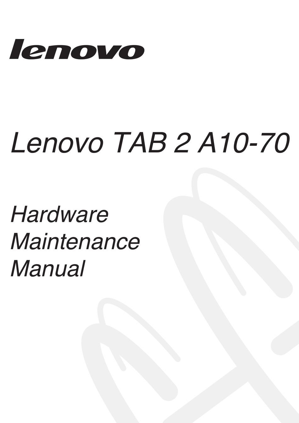 LENOVO TAB 2 A10-70 HARDWARE MAINTENANCE MANUAL Pdf
