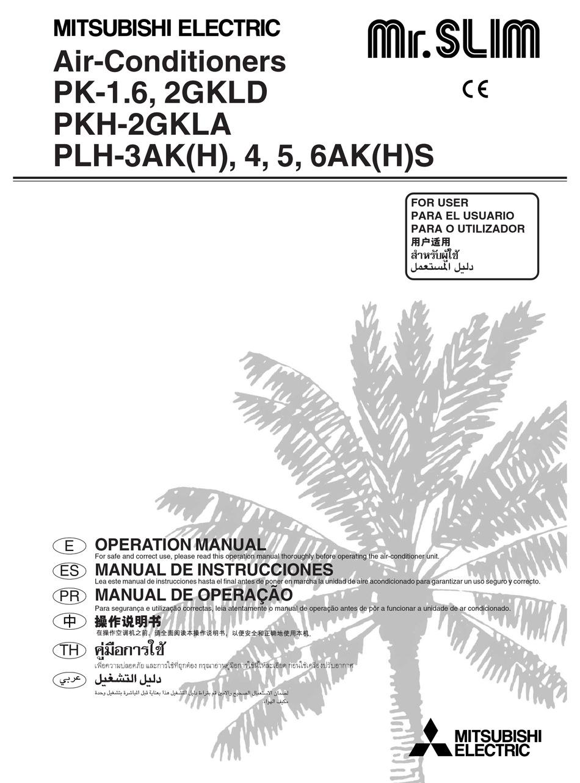 MITSUBISHI ELECTRIC PK-1.6GKLD MR.SLIM OPERATION MANUAL