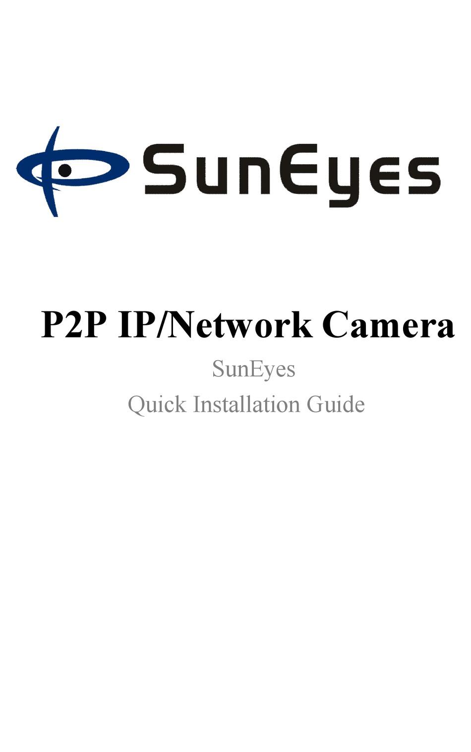 SUNEYES P2P QUICK INSTALLATION MANUAL Pdf Download