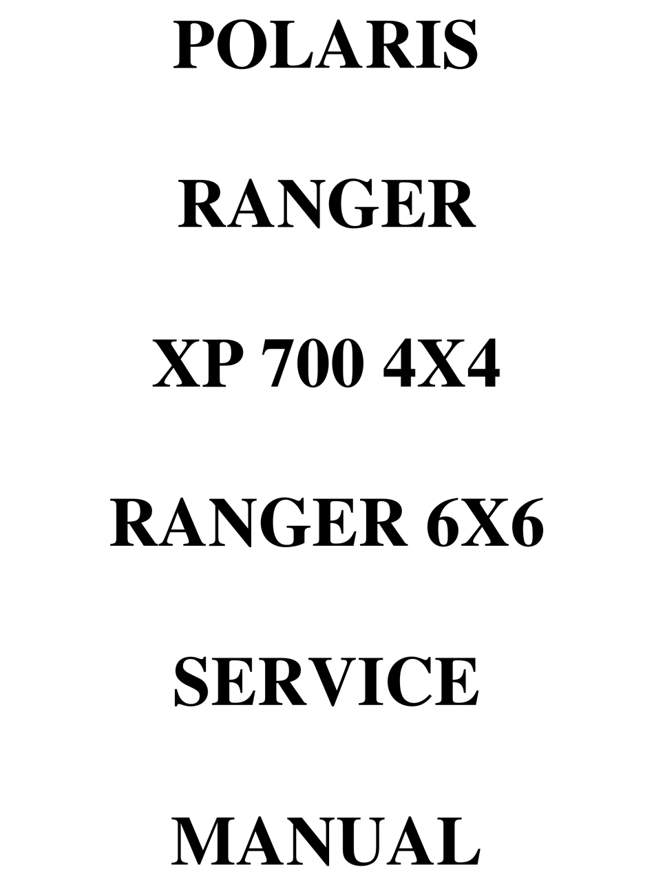 POLARIS RANGER XP 700 4X4 SERVICE MANUAL Pdf Download
