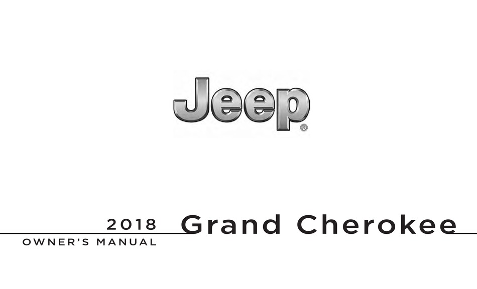 JEEP GRAND CHEROKEE 2018 OWNER'S MANUAL Pdf Download