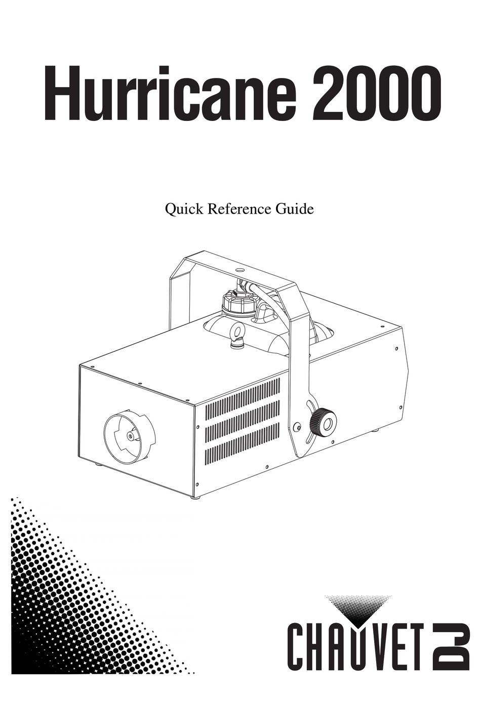 CHAUVET HURRICANE 2000 QUICK REFERENCE MANUAL Pdf Download