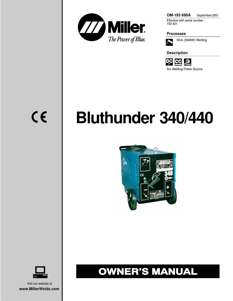 MILLER ELECTRIC BLUTHUNDER 340 OWNER'S MANUAL Pdf Download