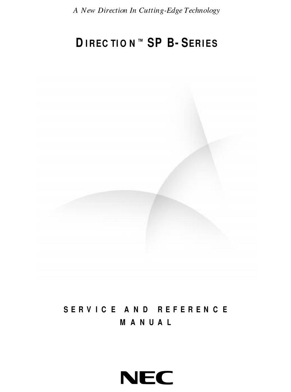 NEC SP B-SERIES SERVICE AND REFERENCE MANUAL Pdf Download