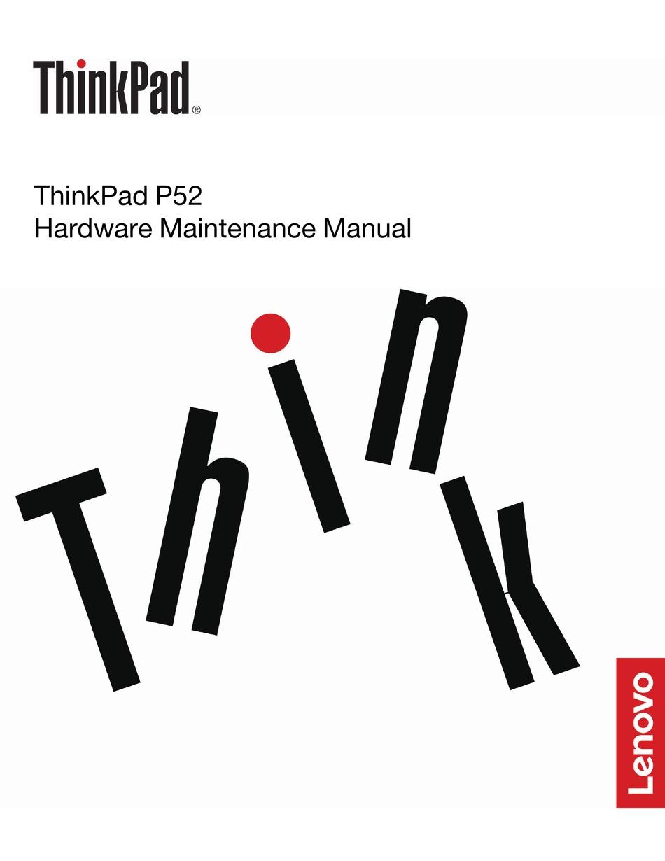 LENOVO THINKPAD P52 HARDWARE MAINTENANCE MANUAL Pdf