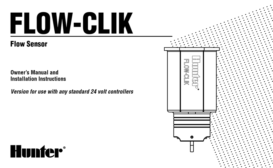 HUNTER FLOW-CLIK OWNER'S MANUAL AND INSTALLATION