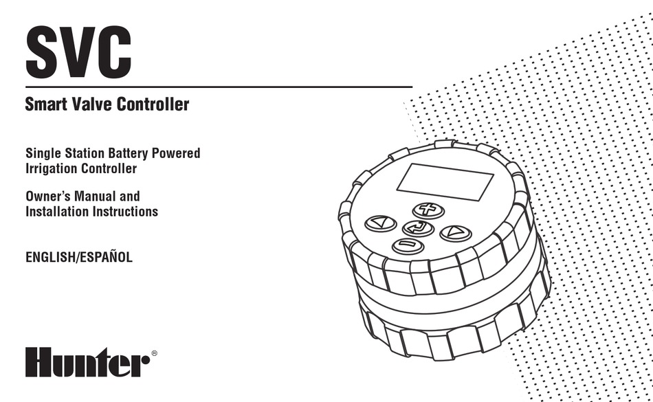 HUNTER SMART VALVE CONTROLLER OWNER'S MANUAL AND