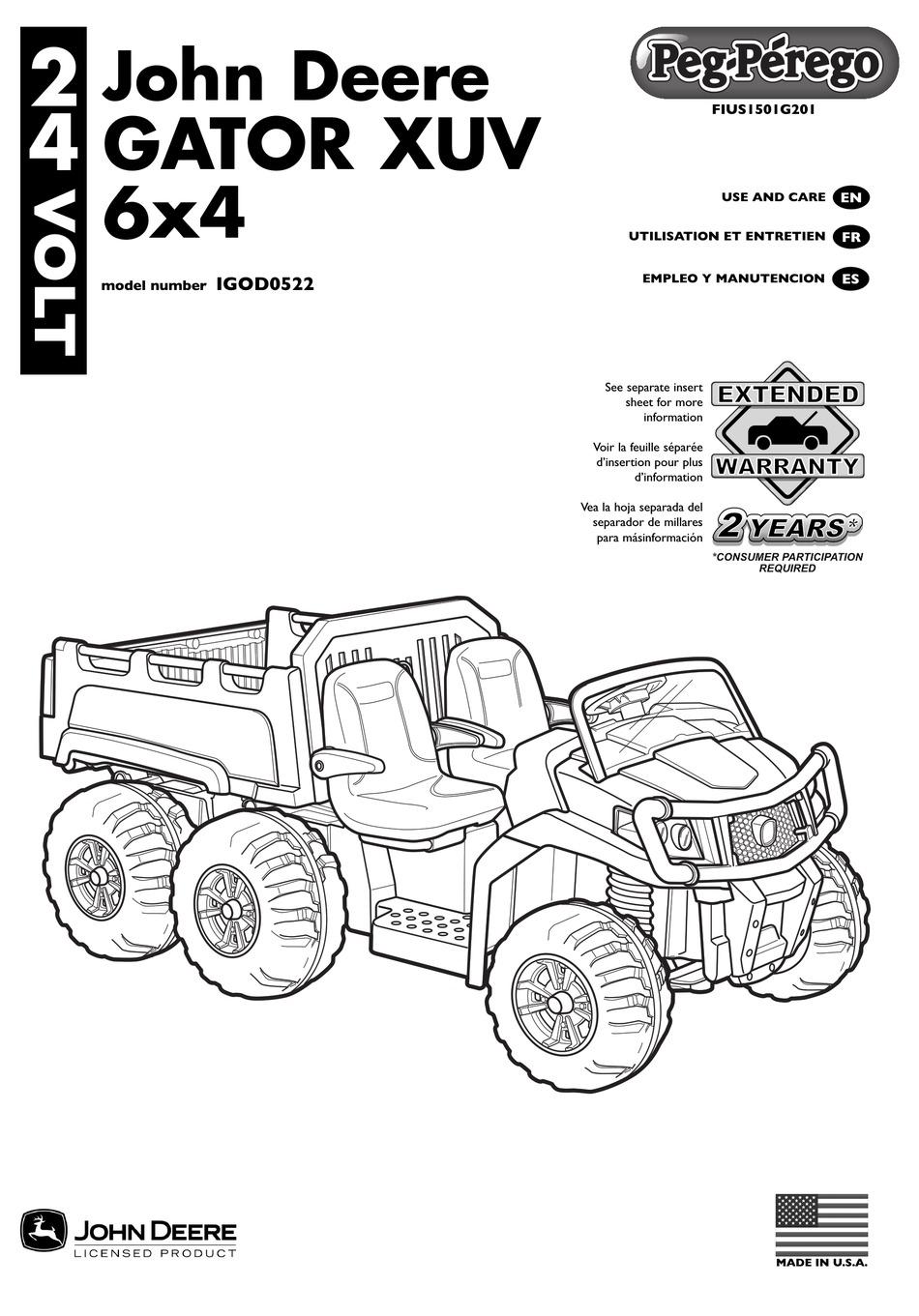 PEG-PEREGO JOHN DEERE GATOR XUV 6X4 USE AND CARE MANUAL