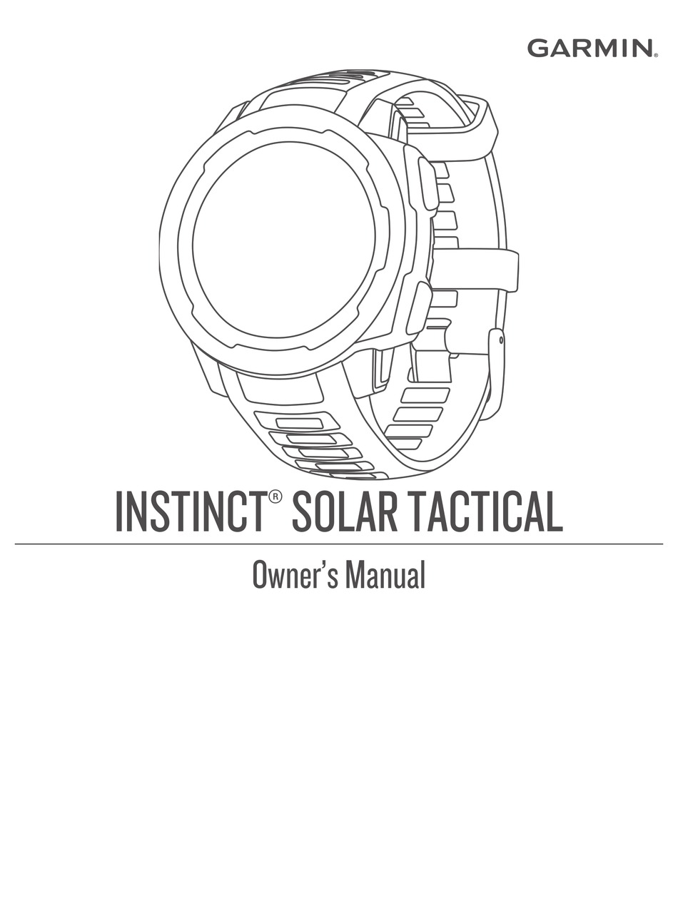 GARMIN INSTINCT SOLAR TACTICAL OWNER'S MANUAL Pdf Download