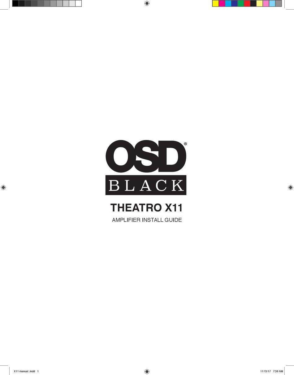 OSD AUDIO BLACK THEATRO X11 INSTALL MANUAL Pdf Download