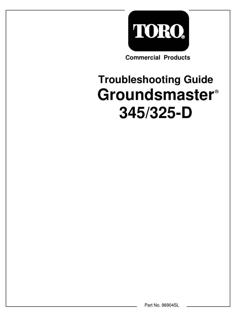 TORO GROUNDSMASTER 325-D TROUBLESHOOTING MANUAL Pdf