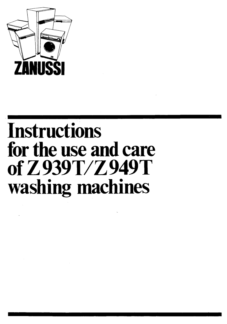ZANUSSI Z939T INSTRUCTIONS FOR THE USE AND CARE Pdf