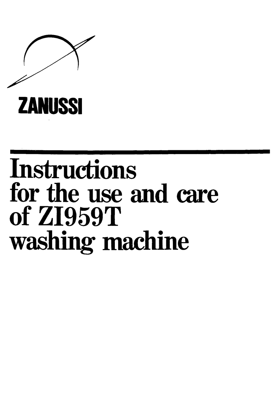 ZANUSSI ZI959T INSTRUCTIONS FOR THE USE AND CARE Pdf