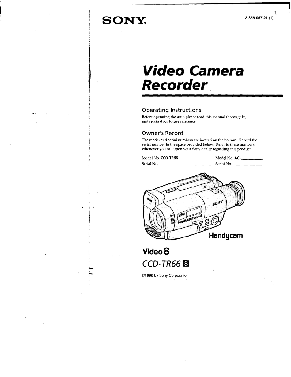 SONY CCD-TR66 OPERATING INSTRUCTIONS (PRIMARY MANUAL