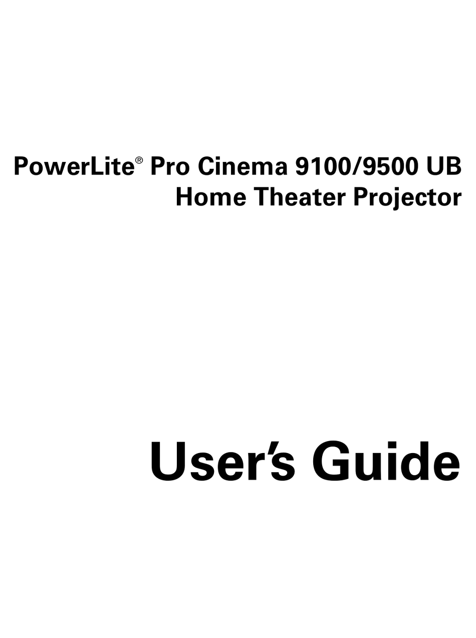 EPSON POWERLITE PRO CINEMA 9100 USER MANUAL Pdf Download