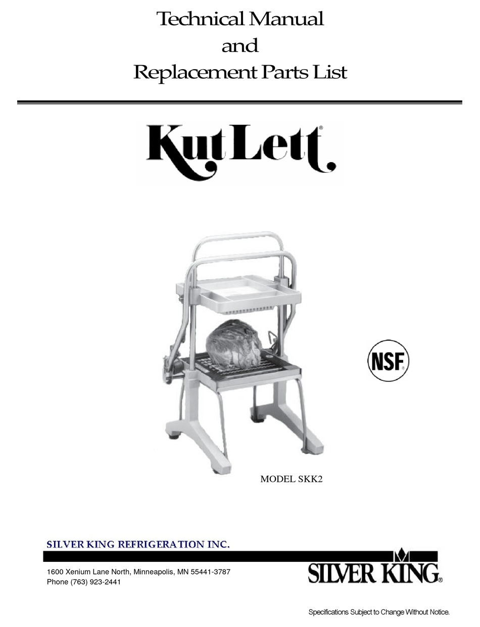 SILVER KING KUTLETT SKK2 TECHNICAL MANUAL AND REPLACEMENT