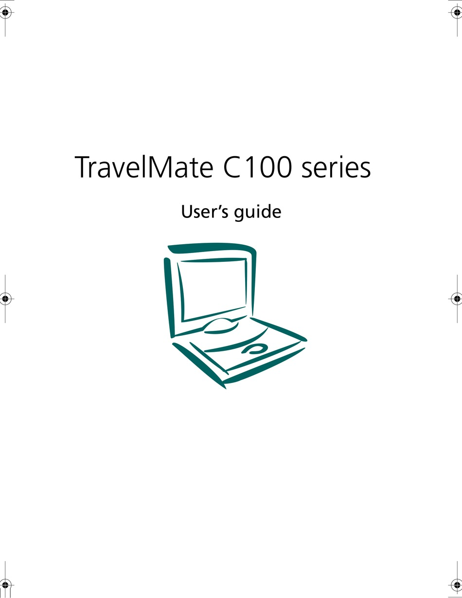 ACER TRAVELMATE C100 SERIES USER MANUAL Pdf Download
