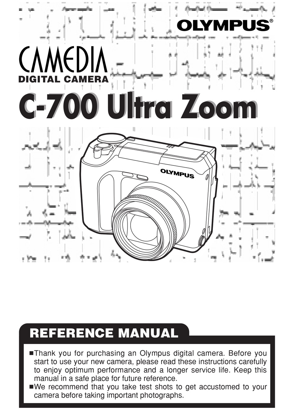 OLYMPUS CAMEDIA C-700 ULTRA ZOOM REFERENCE MANUAL Pdf