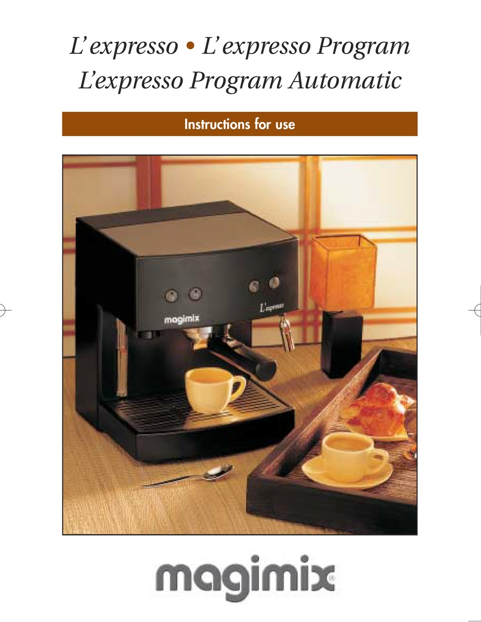 magimix l expresso instructions for use
