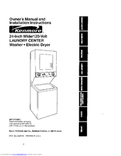 Kenmore 24-Inch Wide/120-Volt LAUNDRY CENTER and Manuals
