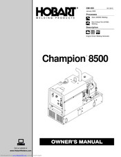 Hobart Welding Products Champion 8500 Manuals