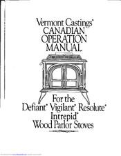 Vermont Castings Vigilant Manuals