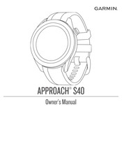 Garmin APPROACH S40 Manuals