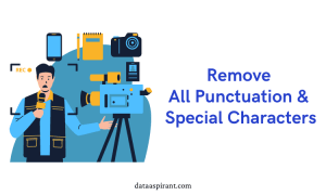 Removing of Punctuations or Special Characters
