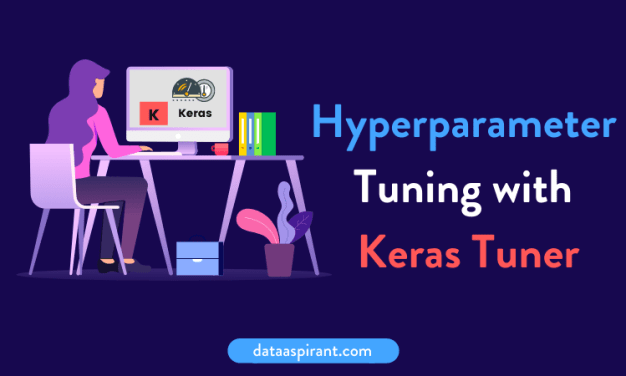 HyperParameter Tuning with Keras Tuner