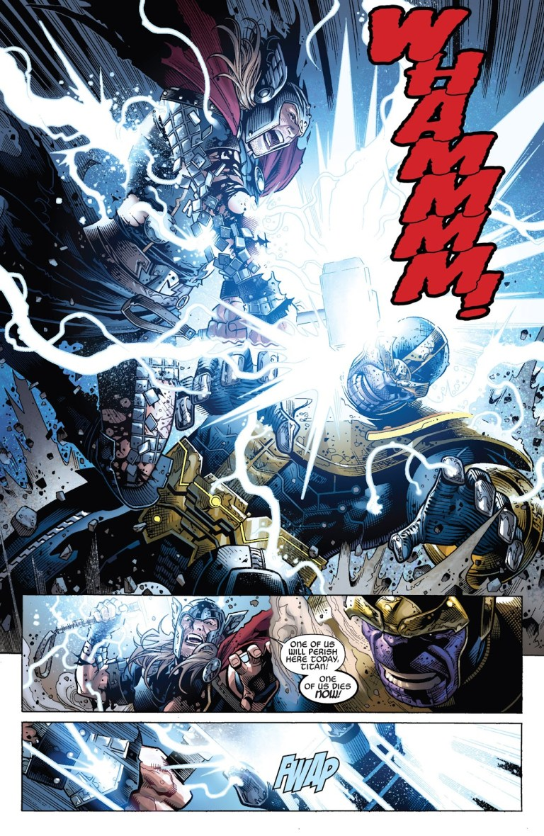 In 'Infinity' (2014) #6, Thor attack Thanos with a lightning hammer strike.