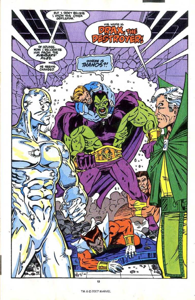 In 'Silver Surfer' (1990) #37, Silver Surfer meets Drax The Destroyer who seeks Thanos.