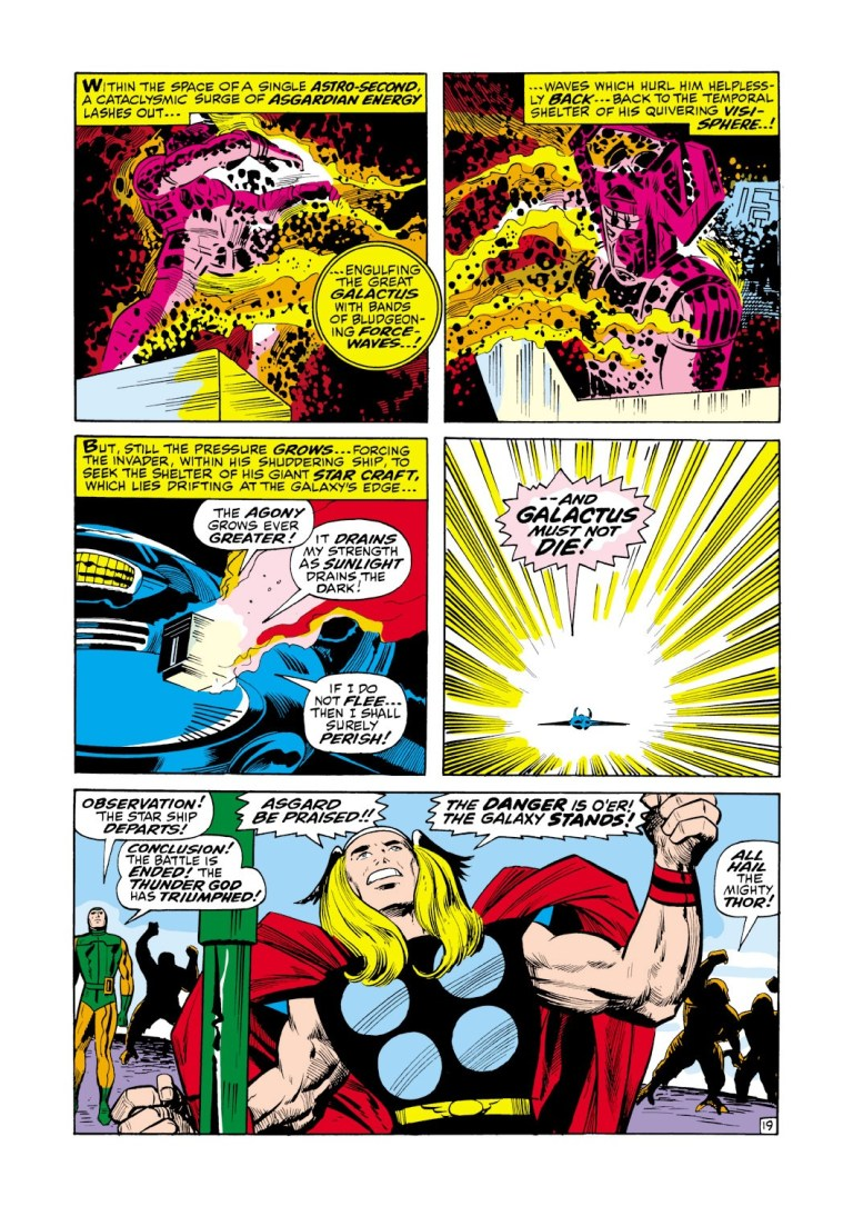 In 'Thor' (1969) #161, Thor lashes out a beam of God Blast at Galactus from Ego The Living Planet causing Galactus to flee.