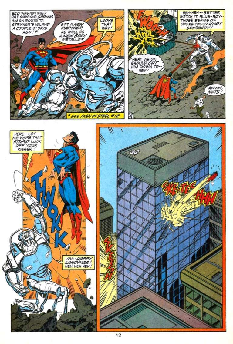 In 'Adventures of Superman' (1992) #491, Metallo's indestructible metal alloy upgraded by Cerberus actually reflects Superman's heat vision.